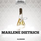 Illusions by Marlene Dietrich