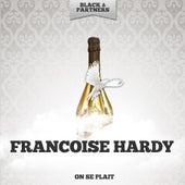 On Se Plait de Francoise Hardy