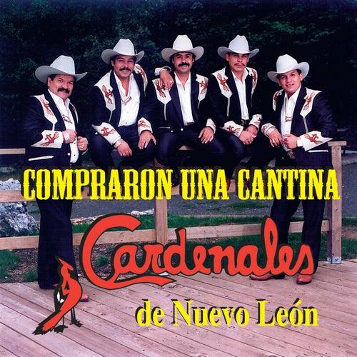 Compraron una Cantina [Bonus Tracks] by Cardenales De Nuevo León