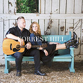 Forrest Hill by Forrest Hill