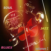 Soul Jazz Blues Vol. 1 by Various Artists