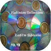Platinum Collection Latin Music Vol. 8 de Various Artists