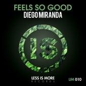 Feels So Good de Diego Miranda
