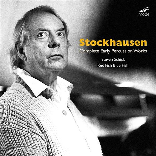 Complete Early Percussion Works by Karlheinz Stockhausen