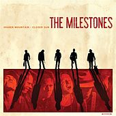 Higher Mountain – Closer Sun by The Milestones
