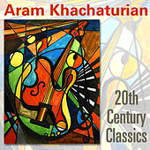 Khachaturian - 20th Century Classics von Various Artists