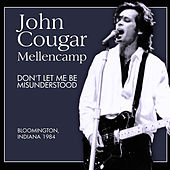 Don't Let Me Be Misunderstood (Live) by John Mellencamp