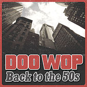 Doo Wop Back to the 50s von Various Artists