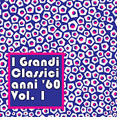 I Grandi Classici anni '60, Vol. 1 de Various Artists