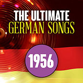 The Ultimate German Songs from 1956 von Various Artists