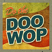 Do the Doo Wop de Various Artists