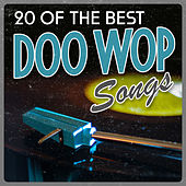 20 of the Best Doo Wop Songs von Various Artists