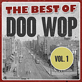 The Best of Doo Wop, Vol. 1 de Various Artists