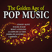 The Golden Age of Pop Music by Various Artists