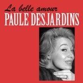 La Belle Amour von Paule Desjardins