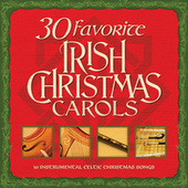 30 Favorite Irish Christmas Carols: 30 Instrumental Celtic Christmas Songs de Various Artists