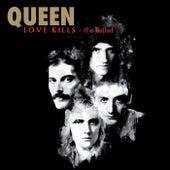 Love Kills - The Ballad (2014 Remaster) by Queen