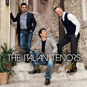 Viva La Vita von The Italian Tenors