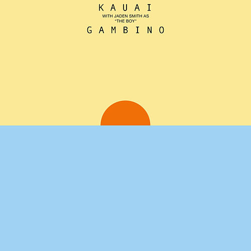 Kauai by Childish Gambino