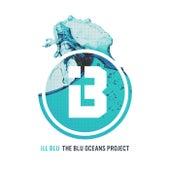 The BLU Oceans Project de Ill Blu