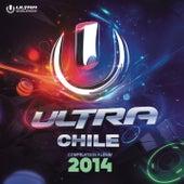 Ultra Music Chile 2014 de Various Artists