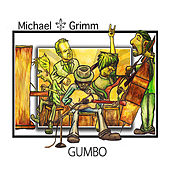 Gumbo by Michael Grimm