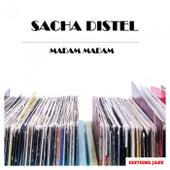 Madam Madam von Sacha Distel