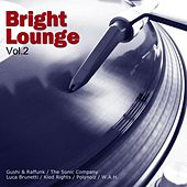 Bright Lounge, Vol. 2 de Various Artists