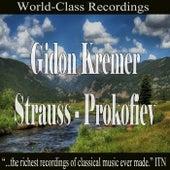 Gidon Kremer - Strauss, Prokofiev by Gidon Kremer