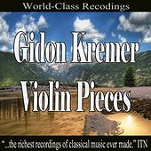 Gidon Kremer Violin Pieces de Gidon Kremer