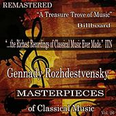 Gennady Rozhdestvensky - Masterpieces of Classical Music Remastered, Vol. 26 by Various Artists