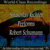 Sviatoslav Richter Performs Robert Schumann von Sviatoslav Richter