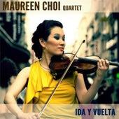 Ida y Vuelta de Maureen Choi Quartet
