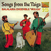 Wolga: Songs from the Taiga by Balalaika Ensemble Wolga
