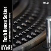 Tech House Sektor, Vol. 21 by Various Artists