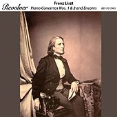 Liszt: Piano Concertos Nos. 1 & 2 and Encores by Various Artists