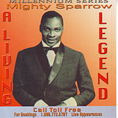 A Living Legend by The Mighty Sparrow