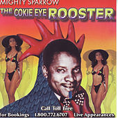 Cokie Eye Rooster by The Mighty Sparrow