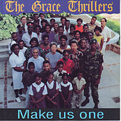 Make Us One by The Grace Thrillers