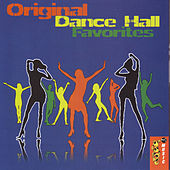 Original Dance Hall Favorites by Various Artists