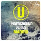 Underground Series Madrid by Various Artists