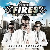 Newschool Revival (Deluxe Edition) by Fires