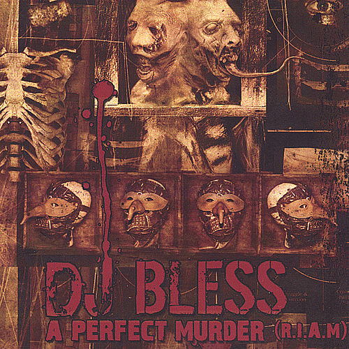 A Perfect Murder (R.I.A.M.) von DJ BLESS