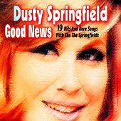 Good News (With the the Springfields) by Springfields