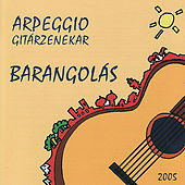 Guitar Orchestra: Arpeggio Gitarzenekar: Barangolás von Various Artists