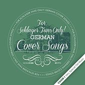 For Schlager Fans Only! German Cover Songs von Various Artists