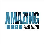 Amazing - The Best Of by Alex Lloyd