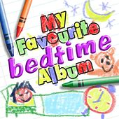 My Favourite Bedtime Album by Various Artists