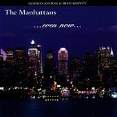 Even Now de Manhattans