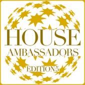 House Ambassadors - Edition 5 von Various Artists
